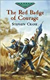 The Red Badge of Courage (Dover Children's Evergreen Classics)