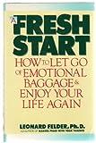 A Fresh Start, Leonard Felder, 0453005586