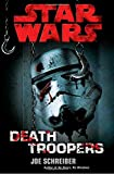 Death Troopers [With Poster] (Star Wars (Del Rey))