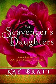 The Scavenger's Daughters (Tales of the Scavenger's Daughters