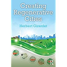 Creating Regenerative Cities (English Edition)