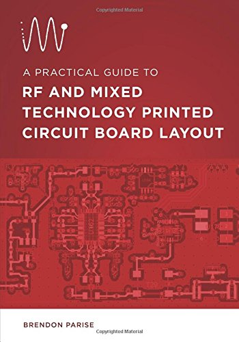 A Practical Guide to RF and Mixed Technology Printed Circuit