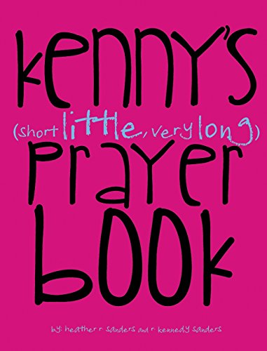 Books : Kenny's (Short Little, Very Long) Prayerbook
