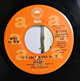 ARGENT 45 RPM IT'S ONLY MONEY PT. 2 / IT'S ONLY MONEY PT. 2