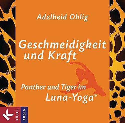 Geschmeidigkeit und Kraft: Panther und Tiger im Luna-Yoga ...
