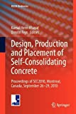 Design, Production and Placement of Self-Consolidating Concrete : Proceedings of SCC2010, Montreal, Canada, September 26-29 2010, , 9400733100