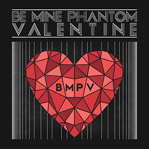 Be Mine Phantom Valentine (Mine Valentine Be)