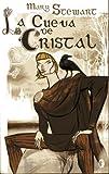 La Cueva de Cristal, Mary Stewart, 8466632344