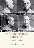 img - for The Victorian Criminal (Shire Library) book / textbook / text book