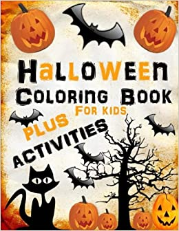 Halloween Coloring Book Plus Activities For Kids Giant Activity With Pages Holiday Books Busy