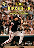 img - for Cal Ripken, Jr.: Hall of Fame Baseball Superstar (Hall of Fame Sports Greats) book / textbook / text book