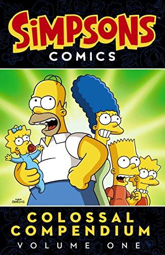 Simpsons Comics Colossal Compendium Volume 1