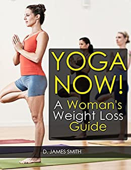 Yoga: Yoga for Weight ...