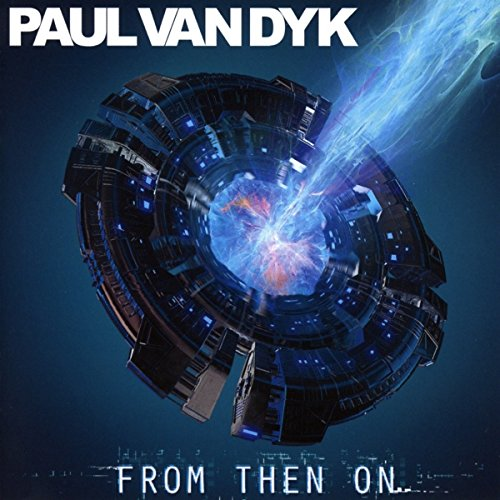 Paul Van Dyk - From Then On - (040232666421) - CD - FLAC - 2017 - WRE Download