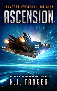 Ascension: Universe Eventual by [Tanger, N.J., Beauchamp, Nathan]
