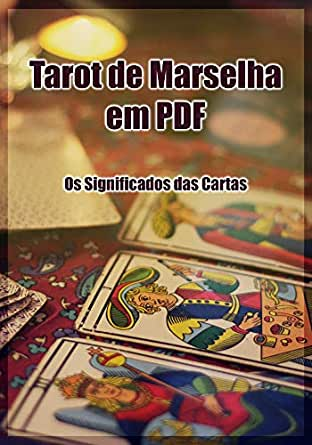 Tarot de Marselha em PDF - Os Significados das Cartas (Portuguese Edition)  - Kindle edition by Alexandre, Élida. Religion & Spirituality Kindle eBooks  @ Amazon.com.