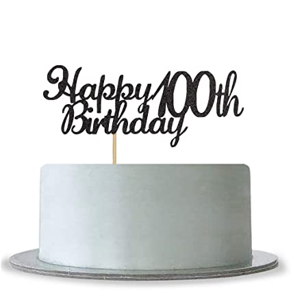 Image Unavailable Not Available For Color Happy 100th Birthday Cake Topper