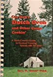 Cee Dub's Dutch Oven and Other Camp Cookin', C. W. Welch, 0965554902