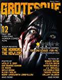 Grotesque: Volume 2 Issue 1 (Grotesque Quarterly Magazine)