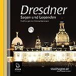Dresdner Sagen und Legenden | Kristina Hammann