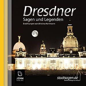 Dresdner Sagen und Legenden Hörbuch