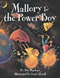 Mallory and the Power Boy, Pete Marlowe, 1550376896