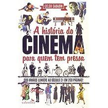 A História do Cinema Para Quem Tem Pressa