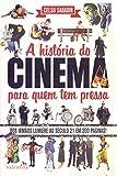 capa de A História do Cinema Para Quem Tem Pressa
