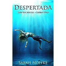 Despertada (Spanish Edition)