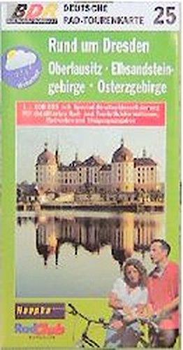 Deutsche Radtourenkarte, Bl.25, Rund um Dresden, Oberlausitz, Elbsandsteingebirge, Osterzgebirge (Deutsche Radtourenkarten / 1:100000)