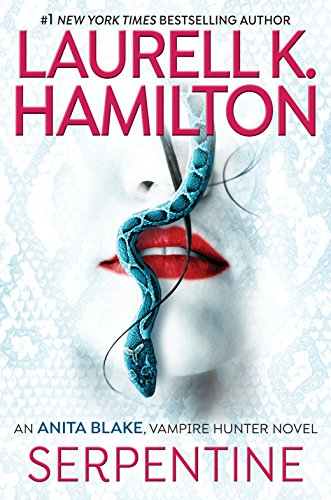 Book cover from Serpentine (Anita Blake, Vampire Hunter) by Laurell K. Hamilton