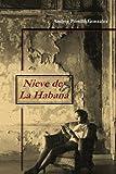 Nieve de la Habana, ANDRÉS PORTILLO GONZÁLEZ, 1409209997