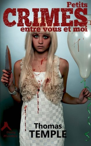 Download Petits crimes entre vous et moi (Daily Murders) (French Edition) Text fb2 book