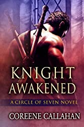 Knight Awakened (Circle of Seven Book 1) (English Edition)