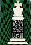 img - for Chess secrets I learned from the masters; book / textbook / text book