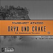 Oryx und Crake (Die MaddAddam Trilogie 1) | Margaret Atwood