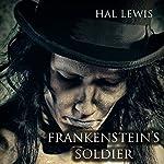 Frankenstein's Soldier   Hal Lewis