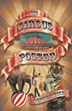 The Circus Poster, Denise Hirota, 160911292X