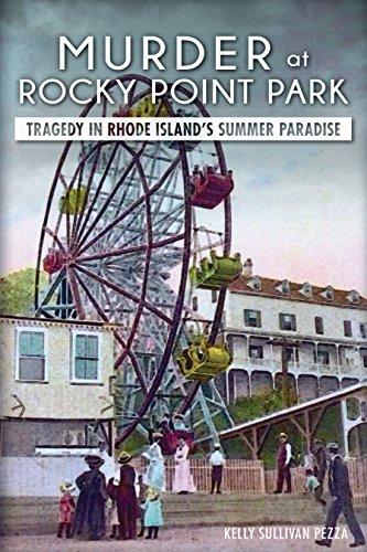 Murder at Rocky Point Park: Tragedy in Rhode Island's