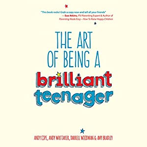 The Art of Being a Brilliant Teenager Audiobook