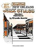 Still More Simplified New Orleans Jazz Styles, Glenda Austin, 1458418456