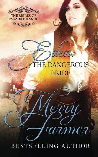 Download Eden: The Dangerous Bride (The Brides of Paradise Ranch - Sweet Version) (Volume 2) pdf