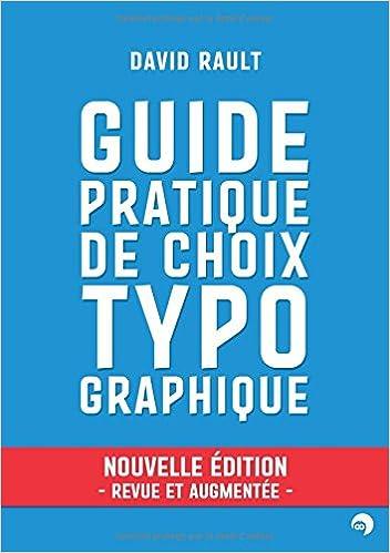 Livres gratuits en ligne Guide pratique de choix typographique pdf, epub