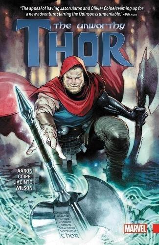 The Unworthy Thor [Jason Aaron] (Tapa Blanda)