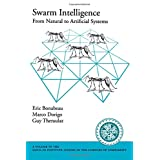 Swarm Intelligence: From Natural to Artificial Systems