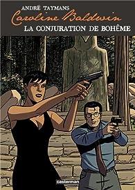 Caroline Baldwin, tome 16 : La conjuration de bohême par André Taymans