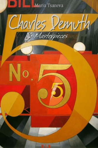 Charles Demuth: 116 Masterpieces (Annotated Masterpieces Book 158)
