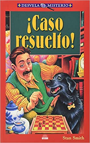caso resuelto! (Desvela El Misterio (oniro): Amazon.es: Smith, Stan: Libros