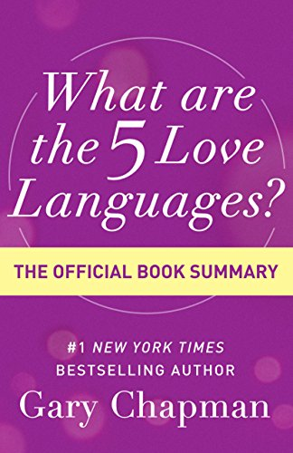 The Five Love Languages By Gary Chapman Summary