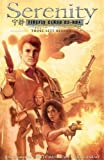 Serenity: Those Left Behind 2nd Edition (Serenity 2nd Ed.)